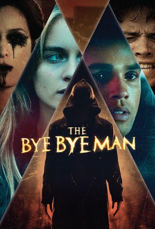 The Bye Bye Man (2017) Main Poster