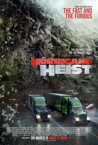 The Hurricane Heist (2018) Main Poster