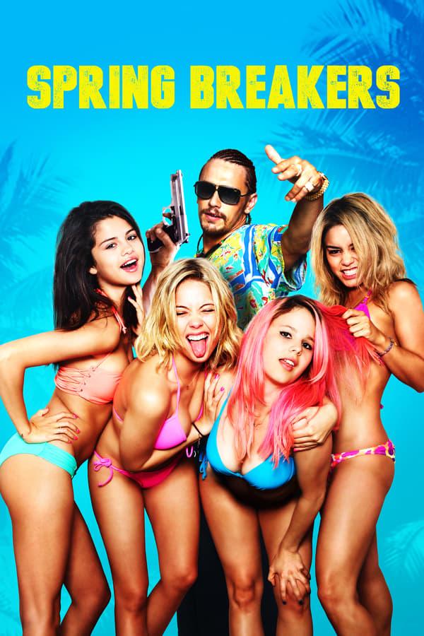Spring Breakers (2013) Main Poster