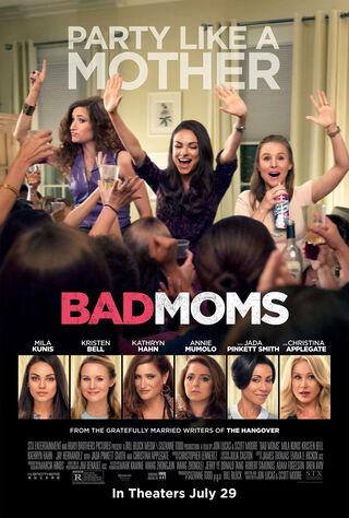 Bad Moms (2016) Main Poster