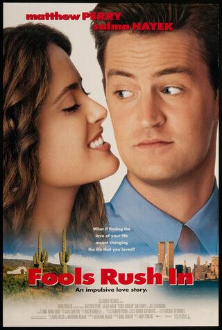 Fools Rush In (1997) Main Poster