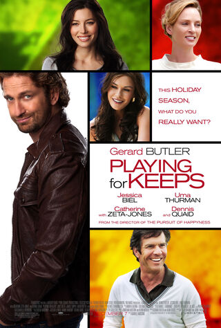 Playing For Keeps (2012) Main Poster