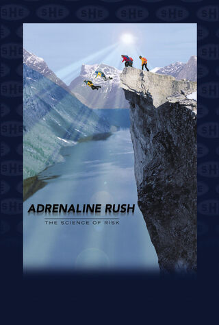 Adrenaline Rush: The Science Of Risk (2002) Main Poster