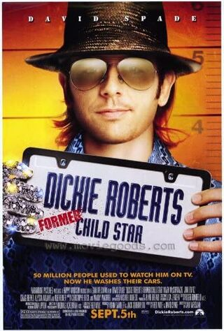 Dickie Roberts: Former Child Star (2003) Main Poster
