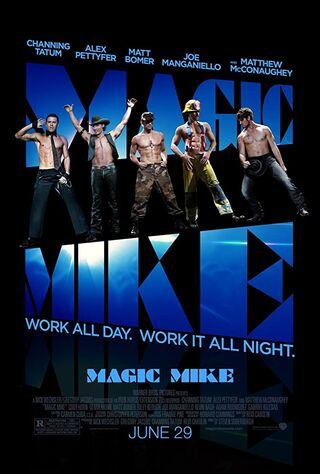 Magic Mike (2012) Main Poster