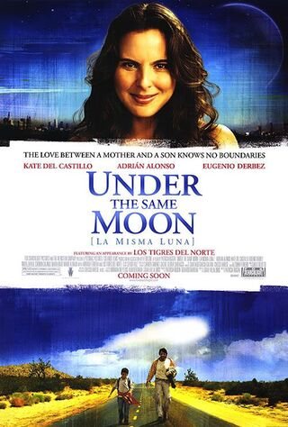 Under The Same Moon (2008) Main Poster