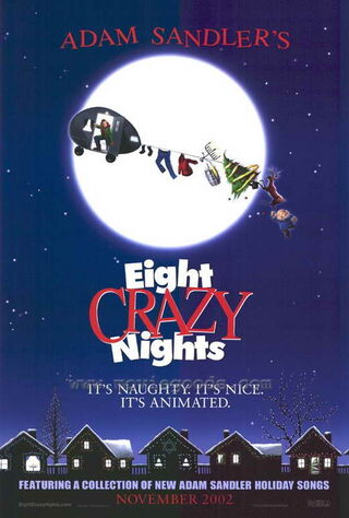 Eight Crazy Nights (2002) Main Poster