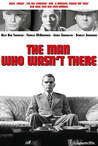 The Man Who Wasn't There (2001) Main Poster