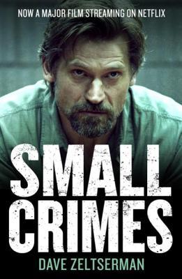 Small Crimes (2017) Main Poster