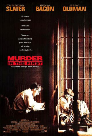 Murder In The First (1995) Main Poster