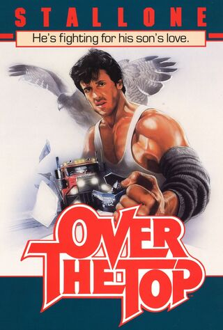 Over The Top (1987) Main Poster