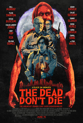 The Dead Don't Die (2019) Main Poster