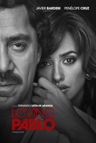 Loving Pablo (2018) Main Poster