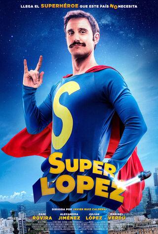 Super Lopez (2018) Main Poster