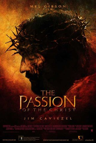 The Passion of the Christ (2004) Main Poster