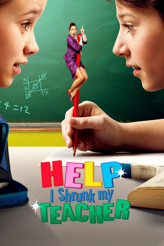 Help, I Shrunk My Teacher Main Poster