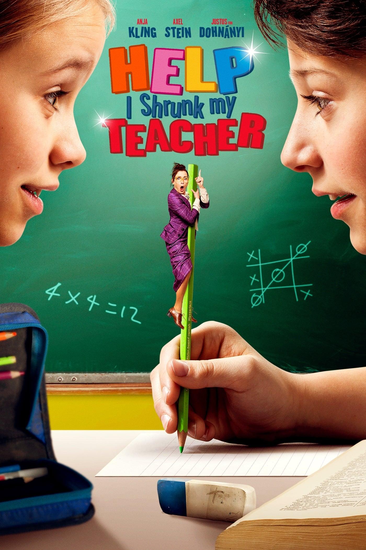 Help, I Shrunk My Teacher (2015) Poster #2