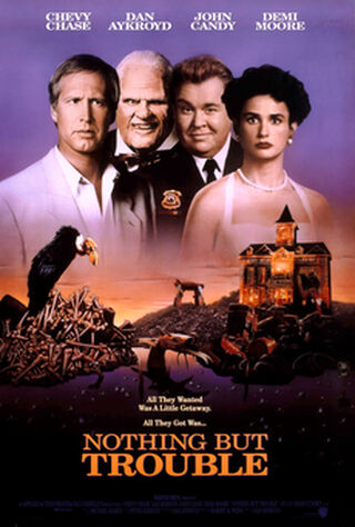 Nothing But Trouble (1991) Main Poster