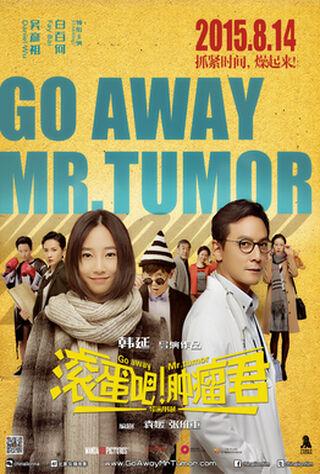 Go Away Mr. Tumor (2015) Main Poster