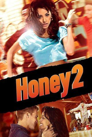 Honey 2 (2011) Main Poster