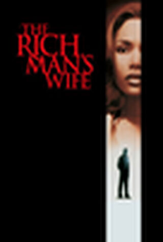 The Rich Man's Wife (1996) Main Poster