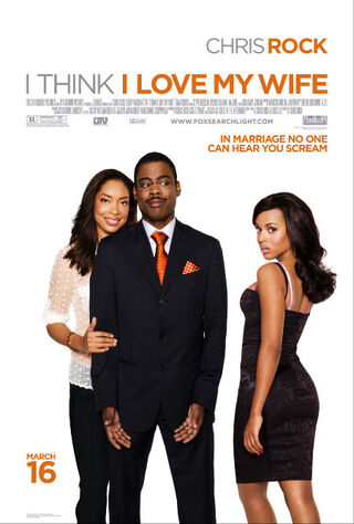 I Think I Love My Wife (2007) Main Poster