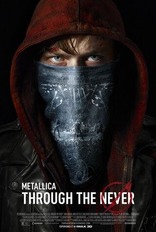 Metallica Through The Never (2013) Main Poster