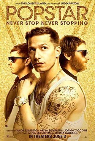 Popstar: Never Stop Never Stopping (2016) Main Poster