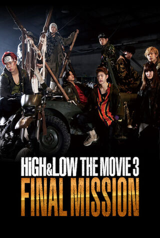 High & Low: The Movie 3 - Final Mission (2017) Main Poster
