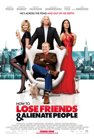 How To Lose Friends & Alienate People (2008) Main Poster