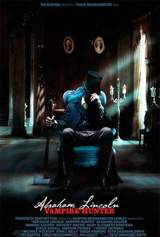 Abraham Lincoln: Vampire Hunter (2012) Main Poster