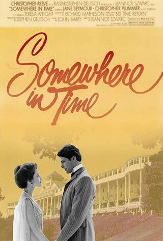 Somewhere In Time (1980) Main Poster