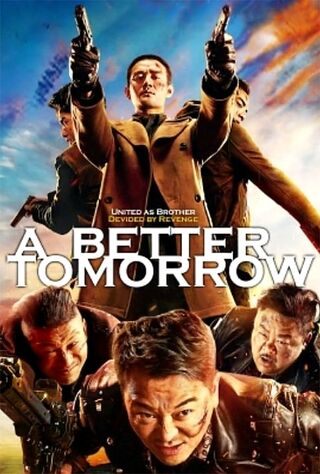 A Better Tomorrow 2018 (2018) Main Poster