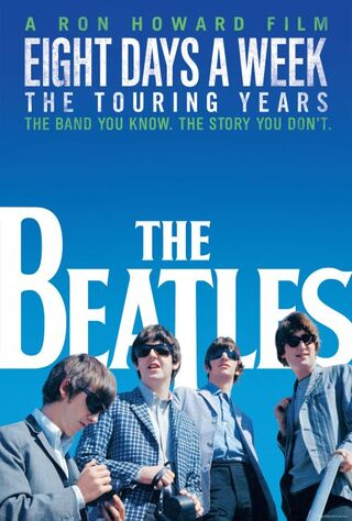 The Beatles: Eight Days A Week - The Touring Years (2016) Main Poster