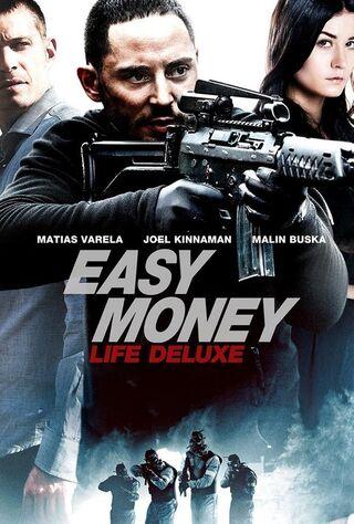 Easy Money III: Life Deluxe (2013) Main Poster
