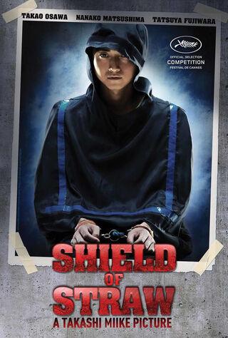 Shield Of Straw (2013) Main Poster