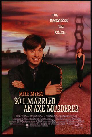 So I Married An Axe Murderer (1993) Main Poster