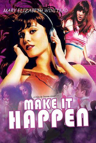 Make It Happen (2008) Main Poster