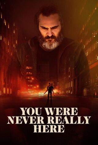 You Were Never Really Here (2018) Main Poster