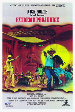 Extreme Prejudice (1987) Main Poster