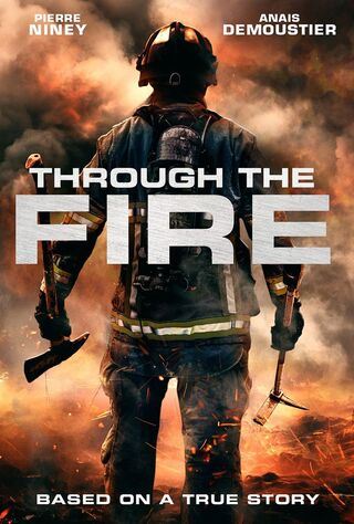 Through The Fire (2018) Main Poster