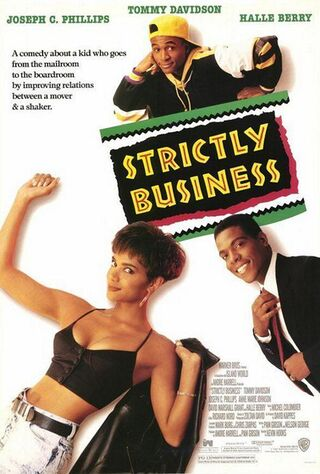 Strictly Business (1991) Main Poster