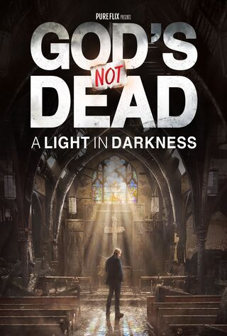 God's Not Dead: A Light In Darkness (2018) Main Poster