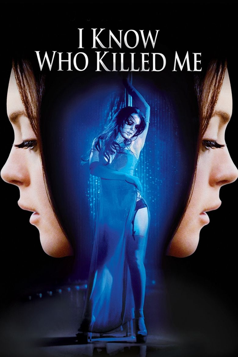 I Know Who Killed Me (2007) Main Poster