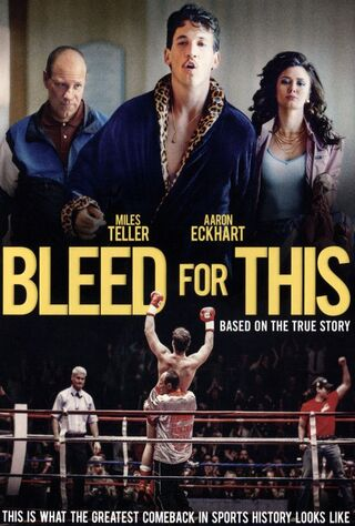 Bleed For This (2016) Main Poster