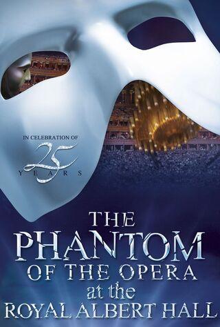 The Phantom Of The Opera At The Royal Albert Hall (2011) Main Poster