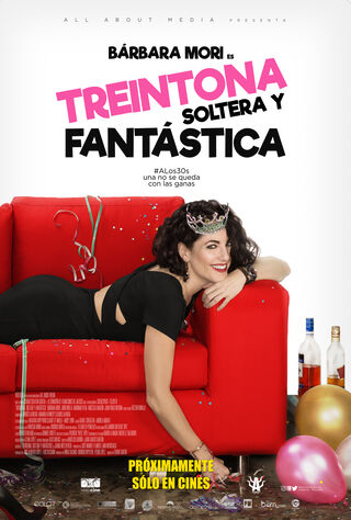 Treintona, Soltera Y Fantástica (2016) Main Poster