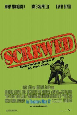 Screwed (2000) Main Poster
