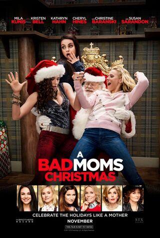 A Bad Moms Christmas (2017) Main Poster