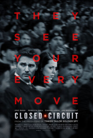 Closed Circuit (2013) Main Poster